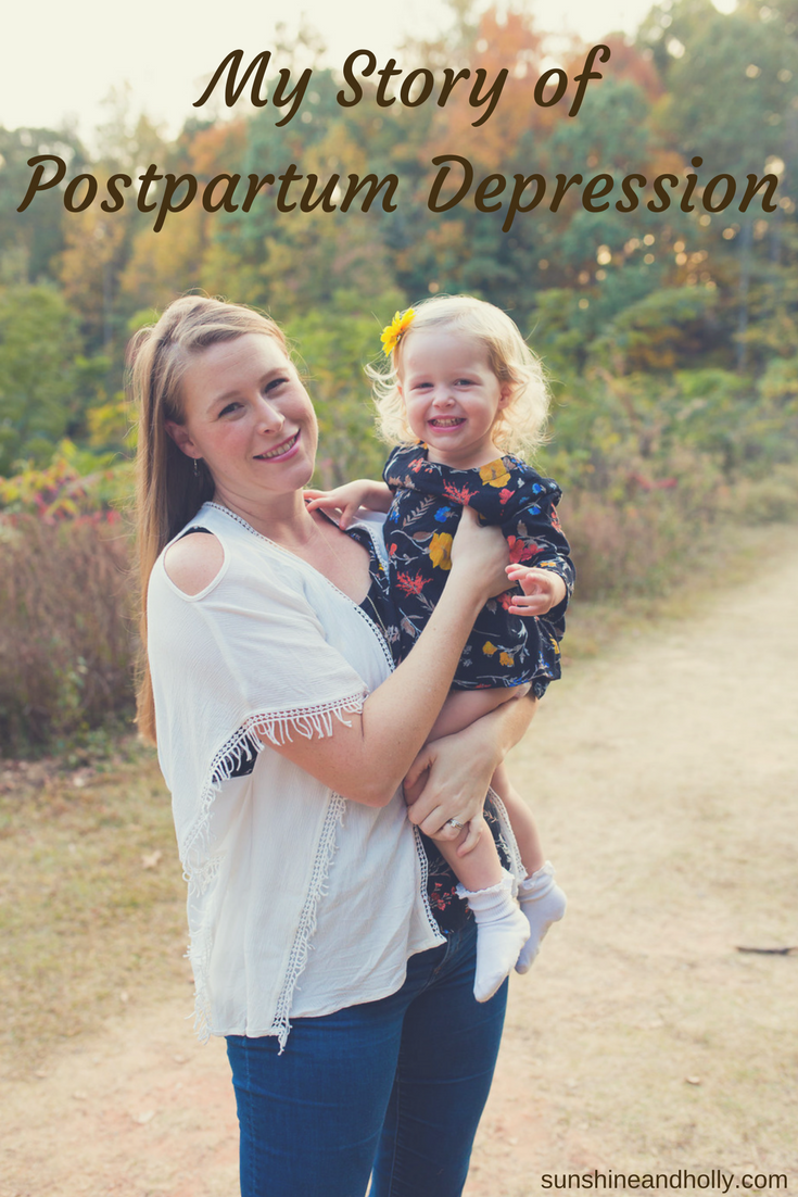 My Story of Postpartum Depression   Sunshine and Holly